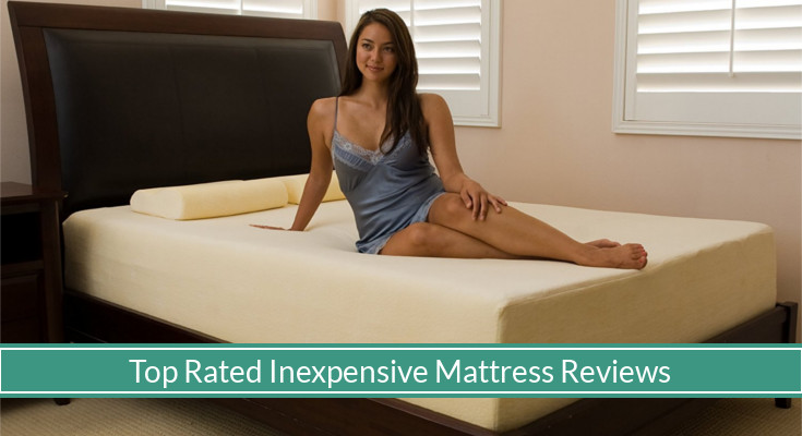 Best Inexpensive Mattress - Top Picks & Reviews