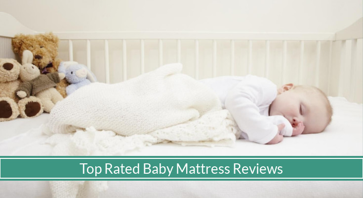 Best Baby Mattress Safe Firm And Comfortable