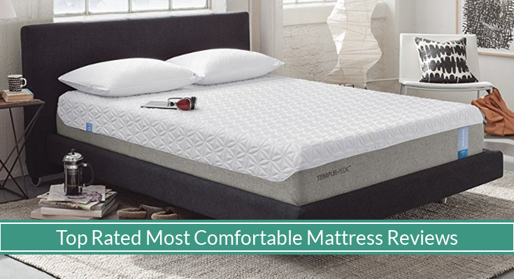 The 10 Top Rated Comfortable Beds 2018