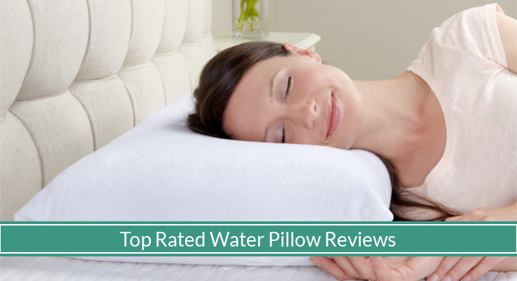 The Top 3 Best Water Pillows For 2018 Top Picks Amp Reviews