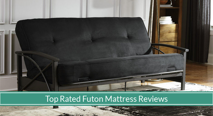 Best Rated Futon Mattresses Reviews Updated For 2019